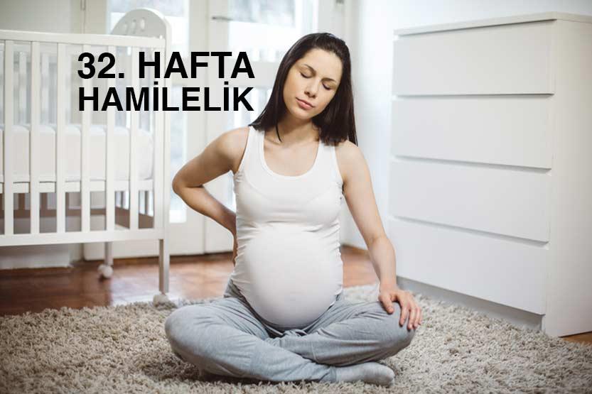 Hamilelikte 32. Hafta